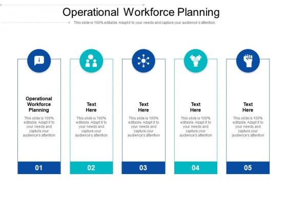 Operational Workforce Planning Ppt PowerPoint Presentation Portfolio Infographic Template Cpb Pdf