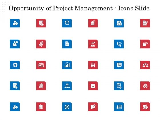 Opportunity Of Project Management Icons Slide Ppt Layouts Infographic Template PDF