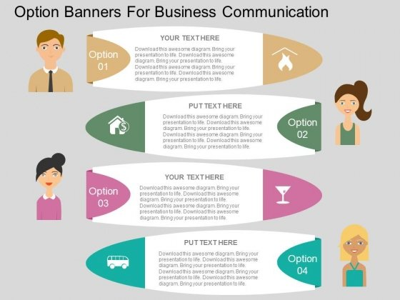 Option Banners For Business Communication Powerpoint Template