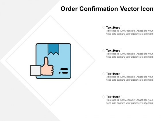 Order Confirmation Vector Icon Ppt PowerPoint Presentation Inspiration Influencers