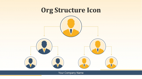 Org Structure Icon Management Hierarchy Ppt PowerPoint Presentation Complete Deck
