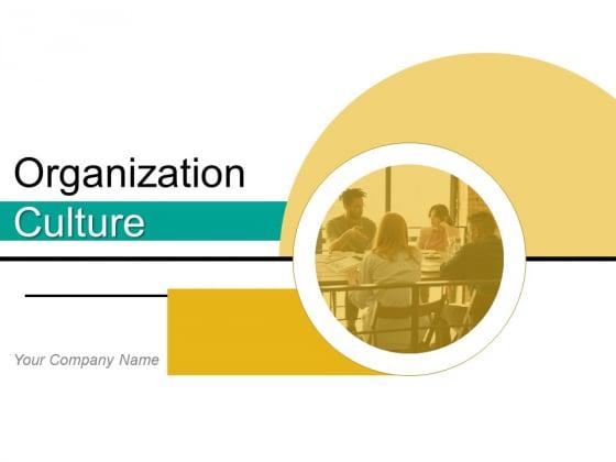 Organization Culture Organizational Team Ppt PowerPoint Presentation Complete Deck