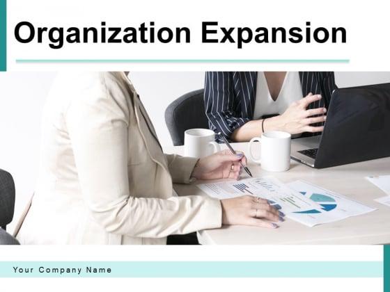 Organization Expansion Growth Finance Ppt PowerPoint Presentation Complete Deck