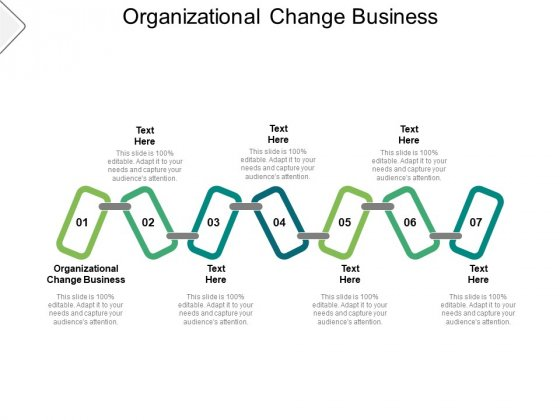 Organizational Change Business Ppt PowerPoint Presentation Infographics Infographics Cpb