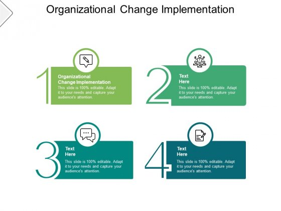 Organizational Change Implementation Ppt PowerPoint Presentation Model Show Cpb