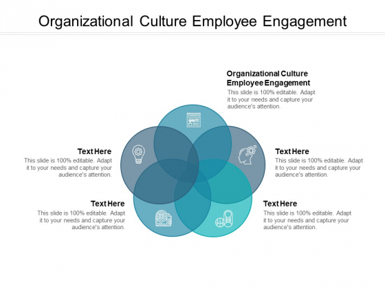 Organizational Culture Employee Engagement Ppt PowerPoint Presentation Show Examples Cpb