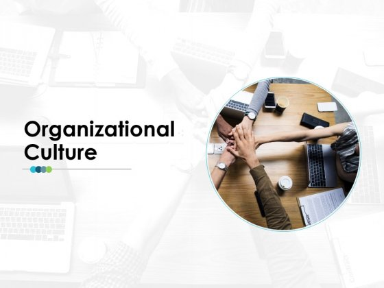 Organizational Culture Employee Value Proposition Ppt PowerPoint Presentation Outline Tips
