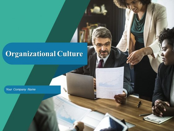 Organizational Culture Ppt PowerPoint Presentation Complete Deck With Slides
