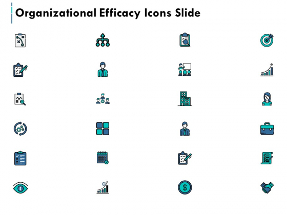 Organizational Efficacy Icons Slide Marketing Ppt PowerPoint Presentation Pictures Professional