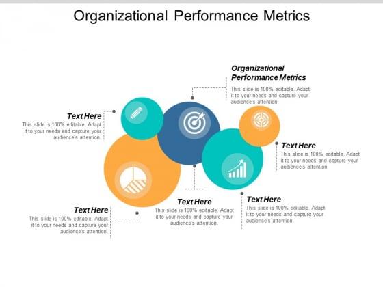 Organizational Performance Metrics Ppt PowerPoint Presentation Pictures Slide Portrait Cpb