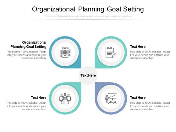 Organizational Planning Goal Setting Ppt PowerPoint Presentation Icon Outline Cpb
