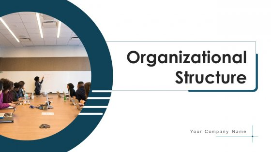 Organizational Structure Evaluate Capacity Ppt PowerPoint Presentation Complete Deck With Slides