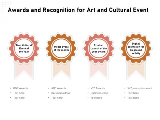 Organizing Perfect Arts Culture Festival Awards And Recognition For Art And Cultural Event Sample PDF