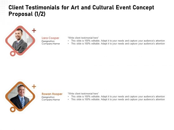 Organizing Perfect Arts Culture Festival Client Testimonials For Art And Cultural Event Concept Proposal Background PDF