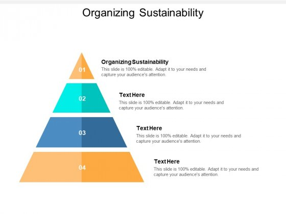 Organizing Sustainability Ppt PowerPoint Presentation Layouts Gallery Cpb