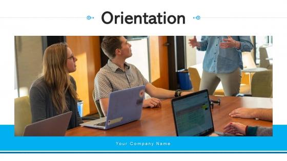 Orientation Development Plan Ppt PowerPoint Presentation Complete Deck With Slides