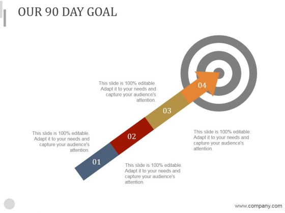 Our 90 Day Goal Ppt PowerPoint Presentation Background Images