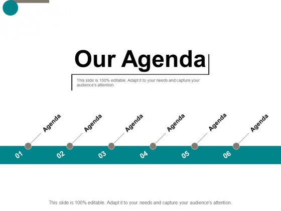 Our Agenda Business Ppt Powerpoint Presentation Show Smartart