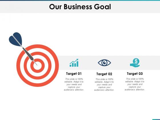 Our Business Goal Arrow Success Ppt PowerPoint Presentation Layout