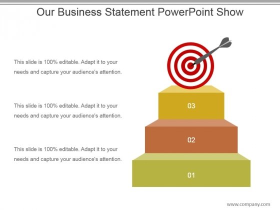 Our Business Statement Powerpoint Show