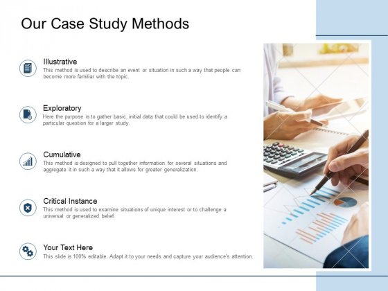 Our Case Study Methods Exploratory Ppt PowerPoint Presentation Infographic Template Good