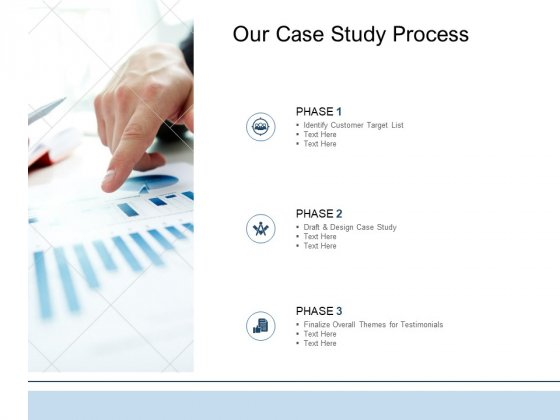 Our Case Study Process Phase Ppt PowerPoint Presentation Infographics Example File
