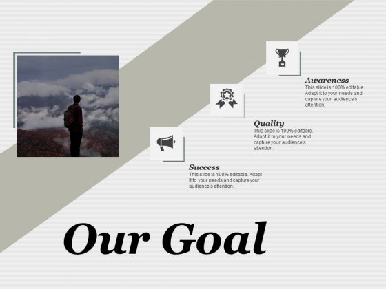 Our Goal 7 QC Tools Ppt PowerPoint Presentation Styles Outfit