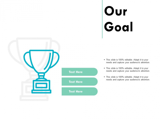 Our Goal Arrow Business Ppt PowerPoint Presentation Outline Grid