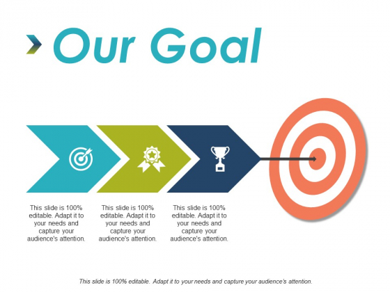 Our Goal Arrow Ppt PowerPoint Presentation Ideas Skills