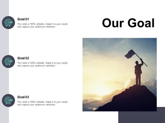 Our Goal Arrow Ppt PowerPoint Presentation Infographics Ideas