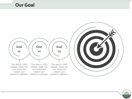 our goal arrow ppt powerpoint presentation slides display