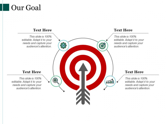 Our Goal Arrow Ppt PowerPoint Presentation Slides Gallery