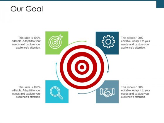 Our Goal Arrow Ppt PowerPoint Presentation Styles Diagrams