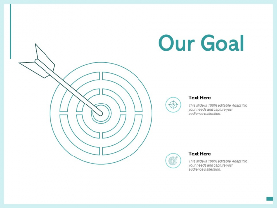 Our Goal Arrows Management Ppt PowerPoint Presentation Gallery Guide