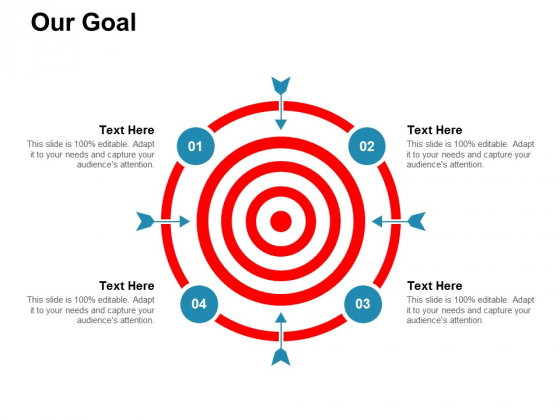 Our Goal Arrows Ppt PowerPoint Presentation File Graphics