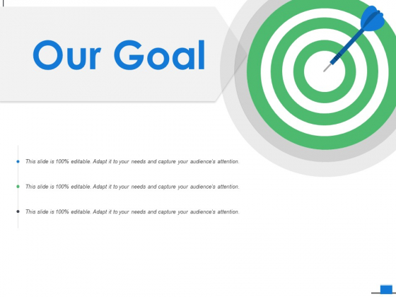 Our Goal Arrows Ppt PowerPoint Presentation File Ideas