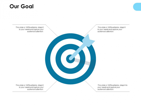 Our Goal Arrows Ppt PowerPoint Presentation Styles Graphics Template