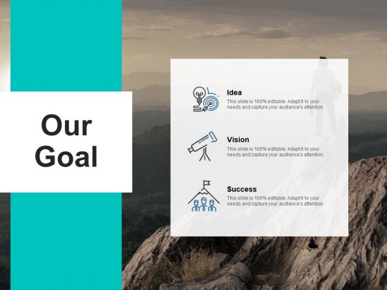 Our Goal Idea Success Ppt PowerPoint Presentation Gallery Graphic Images