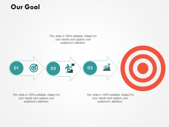 Our Goal Management Ppt PowerPoint Presentation Gallery Graphics Template