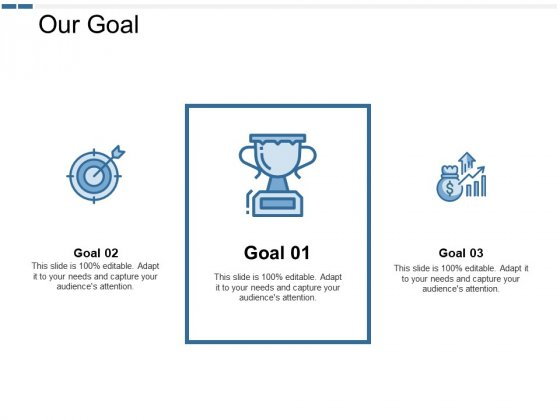 Our Goal Management Ppt PowerPoint Presentation Gallery Model