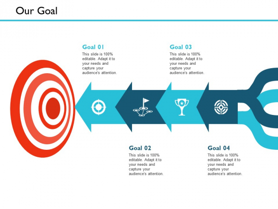 Our Goal Management Ppt PowerPoint Presentation Styles Guidelines