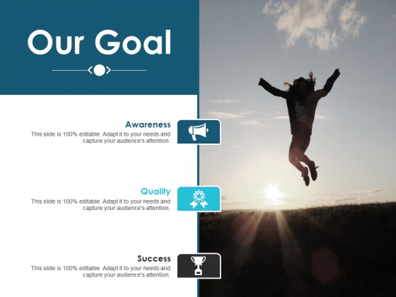 Our Goal Marketing Management Ppt PowerPoint Presentation Portfolio File Formats