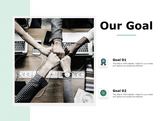 Our Goal Mission Ppt Powerpoint Presentation Outline Styles