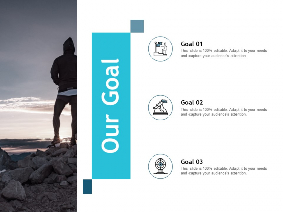 Our Goal Mission Vision Ppt PowerPoint Presentation Ideas Vector