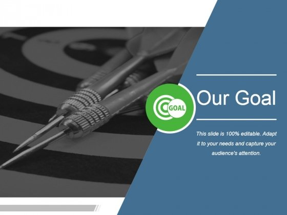 Our Goal Ppt PowerPoint Presentation Designs Download
