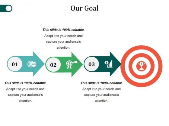 Our Goal Ppt PowerPoint Presentation Diagram Templates