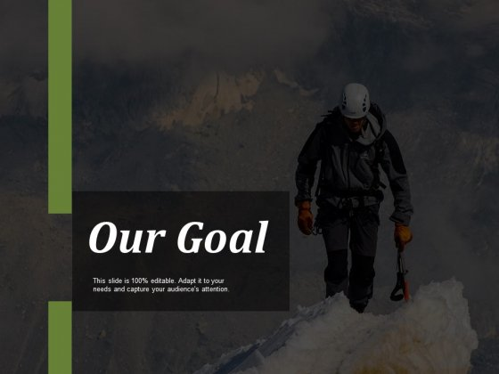 Our Goal Ppt PowerPoint Presentation File Background