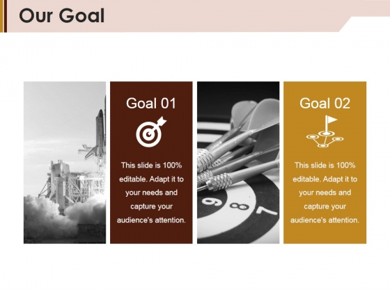 Our Goal Ppt PowerPoint Presentation File Graphics Download