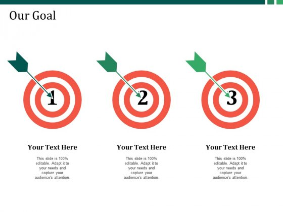 Our Goal Ppt PowerPoint Presentation Gallery Example Introduction