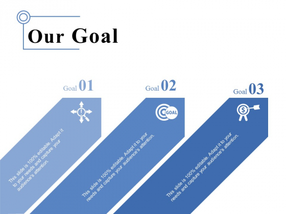 Our Goal Ppt PowerPoint Presentation Gallery Example